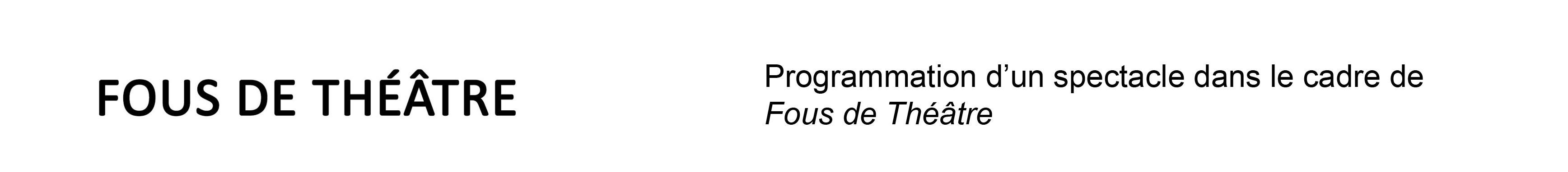 CDP_site_fousdetheatre
